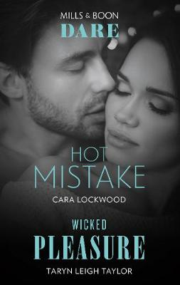 Hot Mistake/Wicked Pleasure by Cara Lockwood