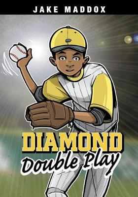 Diamond Double Play by ,Jake Maddox