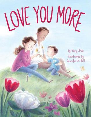 Love You More by Gary Urda