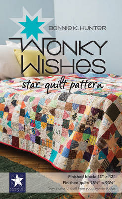 Wonky Wishes Star-Quilt Pattern by Bonnie K. Hunter