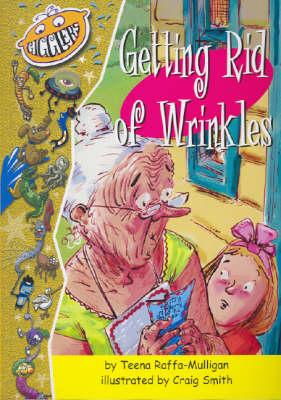 Getting Rid of Wrinkles by Teena Raffa-Mulligan