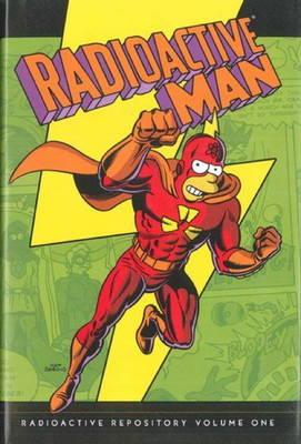 Simpsons Comics Presents Radioactive Man Radioactive Repository by Matt Groening