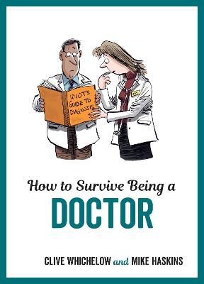 How to Survive Being a Doctor book