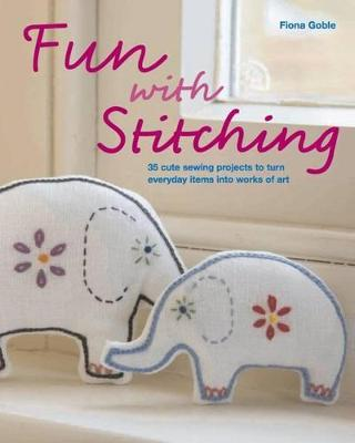 Fun with Stitching by Fiona Goble