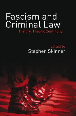 Fascism and Criminal Law by Stephen Skinner