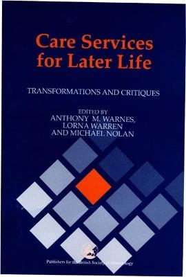 Care Services for Later Life book
