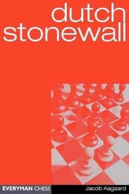 Dutch Stonewall by Grandmaster Jacob Aagaard