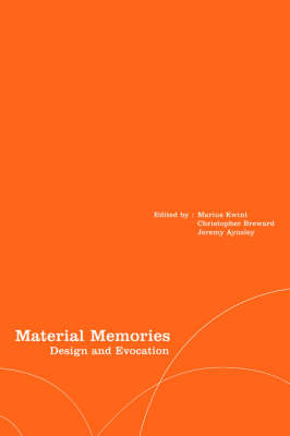 Material Memories by Christopher Breward