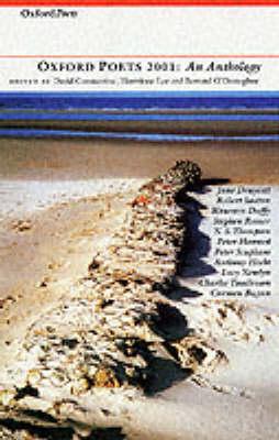 Oxford Poets Anthology: 2001 by Bernard O'Donoghue