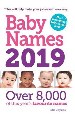 Baby Names 2019 by Ella Joynes