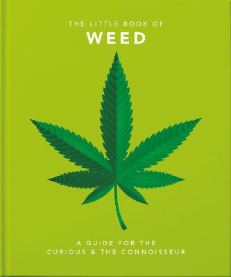 The Little Book of Weed: Smoke it up book