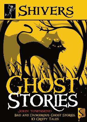 Shivers: Ghost Stories by John Townsend