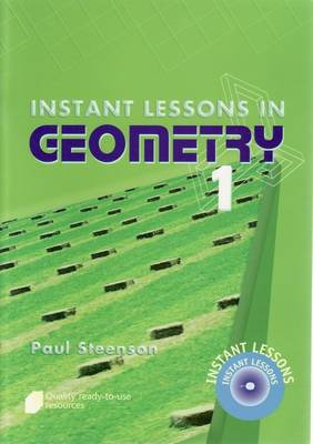Instant Lessons in Geometry  Book 1 by Paul Steenson