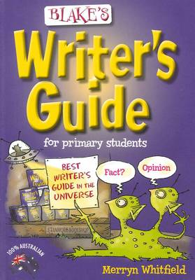 Blake's Writer's Guide for Primary Students by Merryn Whitfield