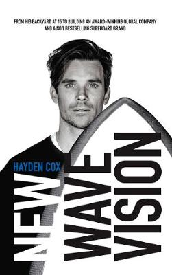 New Wave Vision by Hayden Cox