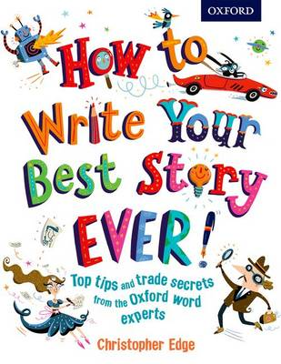 How to Write Your Best Story Ever! book