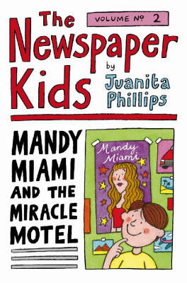 Mandy Miami and the Miracle Motel by Juanita Phillips