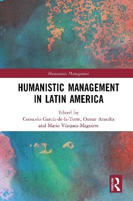 Humanistic Management in Latin America book