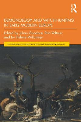 Demonology and Witch-Hunting in Early Modern Europe by Julian Goodare