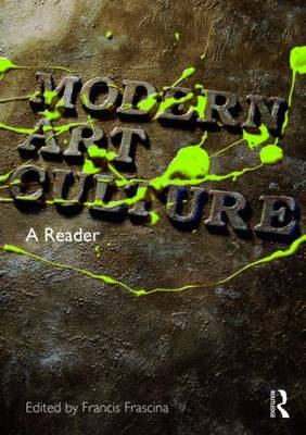 Modern Art Culture by Francis Frascina