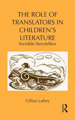 The Role of Translators in Children's Literature by Gillian Lathey