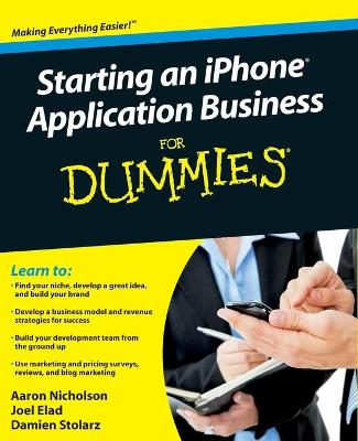 Starting an iPhone Application Business For Dummies by Aaron Nicholson