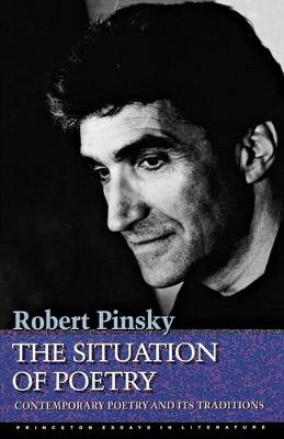 Situation of Poetry by Robert Pinsky