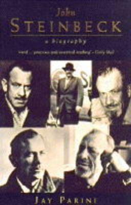 John Steinbeck: A Biography by Jay Parini