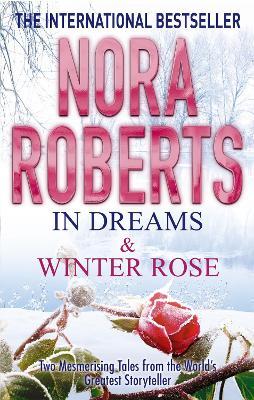 In Dreams & Winter Rose book