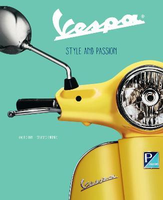 Vespa: Style and Passion by Valerio Boni