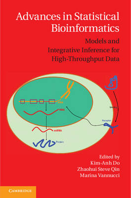 Advances in Statistical Bioinformatics by Kim-Anh Do