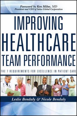 Improving Healthcare Team Performance by Leslie Bendaly