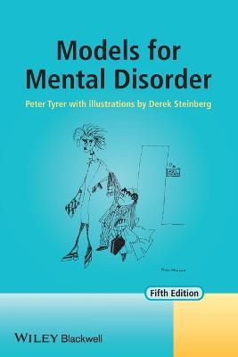 Models for Mental Disorder by Peter Tyrer