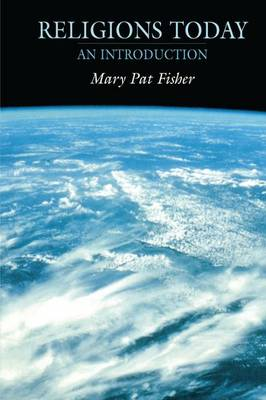 Religions Today by Mary Pat Fisher