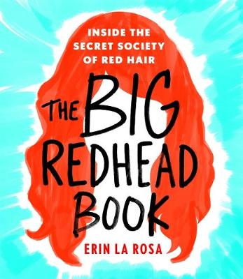 The Big Redhead Book by Erin La Rosa