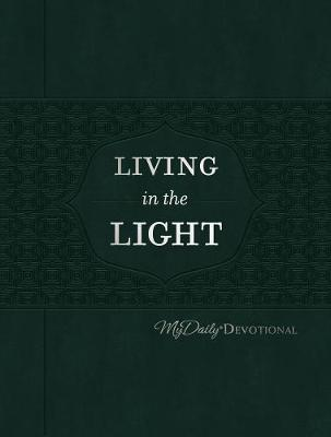 Living in the Light: MyDaily Devotional by Johnny Hunt