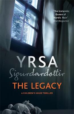 Legacy by Yrsa Sigurdardottir