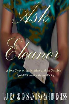 Ask Eleanor (Special Edition with Alternate Ending) by Laura Briggs