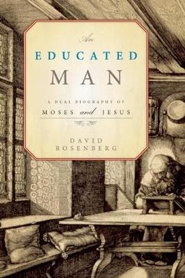 An Educated Man by David Rosenberg