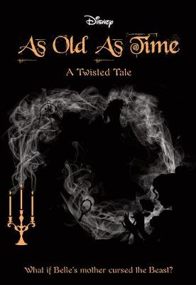 As Old As Time (Disney: A Twisted Tale #4) by Liz Braswell
