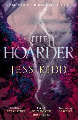 The Hoarder by Jess Kidd