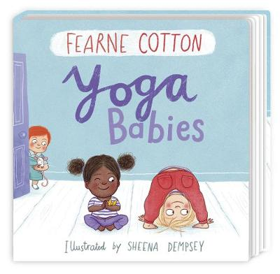 Yoga Babies by Fearne Cotton