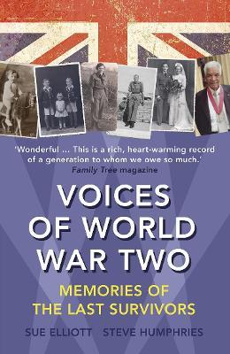 Voices of World War Two by Sue Elliott