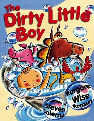 The Dirty Little Boy by Margaret Wise Brown