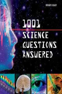 1001 Science Questions Answered by Digest Readers