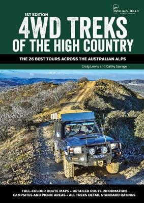 4WD Treks of the High Country: The 26 Best Tours Across the Australian Alps book