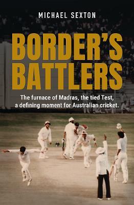 Border's Battlers by Michael Sexton