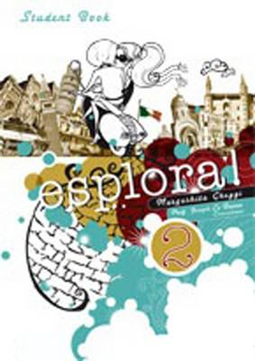 esplora! Level 2: Student Book : Student Book by Margherita Ghezzi