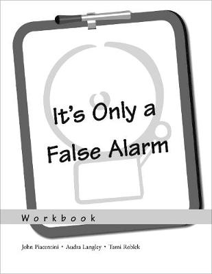 It's Only a False Alarm: Workbook by John Piacentini