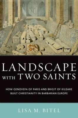 Landscape with Two Saints by Lisa M. Bitel